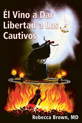 El Vino a Dar Libertad a Los Cautivos Cover Image
