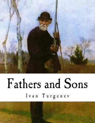 bazarovs nihilism in ivan turgenevs fathers and sons Fathers and sons, ivan turgenev father and son were both equally glad to see him at that moment nihilism is to cure all our woes.