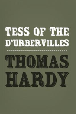 Tess of the d'Urbervilles: Original and Unabridged Cover Image