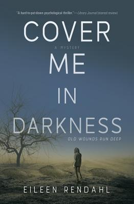 Cover Me in Darkness: A Mystery Cover Image