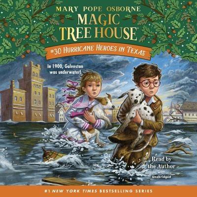Hurricane Heroes in Texas (Magic Tree House (R) #30) Cover Image