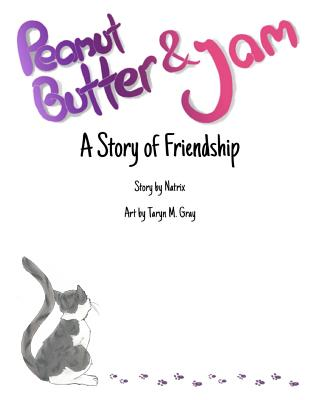 Peanut Butter and Jam: A Story of Friendship Cover Image