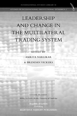 Leadership and Change in the Multilateral Trading System Cover Image