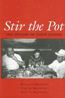 Stir the Pot: A History of Cajun Cuisine Cover Image