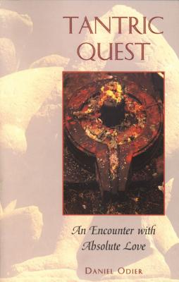 Tantric Quest: An Encounter with Absolute Love Cover Image