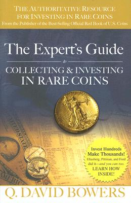 The Expert's Guide to Collecting & Investing in Rare Coins Cover