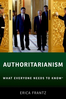 Authoritarianism: What Everyone Needs to Know(r) Cover Image