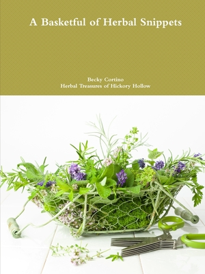 Cover for A Basketful of Herbal Snippets