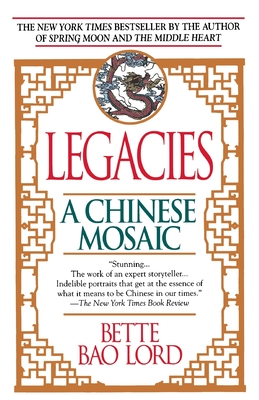 Legacies: A Chinese Mosaic Cover Image