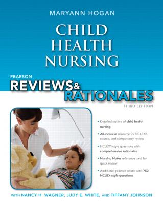Pearson Reviews & Rationales: Child Health Nursing with Nursing Reviews & Rationales Cover Image