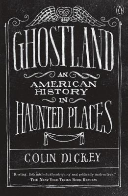 Ghostland: An American History in Haunted Places Cover Image