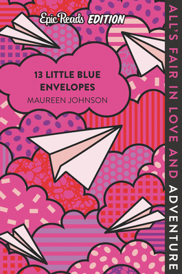 13 Little Blue Envelopes Epic Reads Edition Cover Image