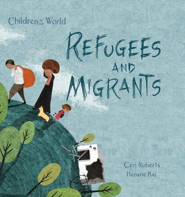 Refugees and Migrants (Children in Our World) Cover Image