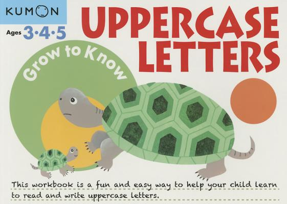Uppercase Letters Ages 3-5 (Grow to Know Workbooks) Cover Image