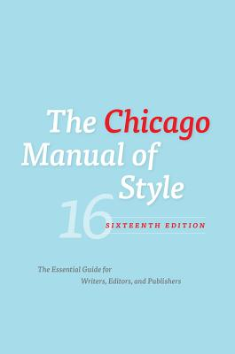 The Chicago Manual of Style, 16th Edition Cover Image