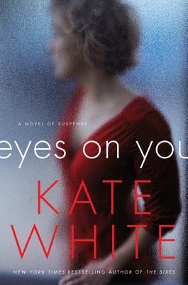 Eyes on YouWhite, Kate