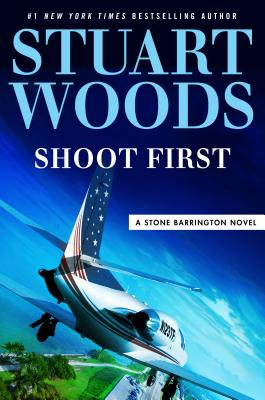Shoot First (A Stone Barrington Novel #45) Cover Image