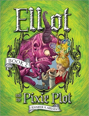 Elliot and the Pixie Plot Cover