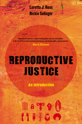 Reproductive Justice: An Introduction (Reproductive Justice: A New Vision for the 21st Century #1) Cover Image