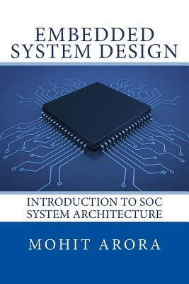 Embedded System Design: Introduction to SoC System Architecture Cover Image