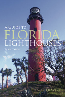 Guide to Florida Lighthouses Cover Image