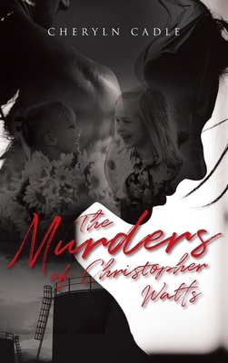 The Murders of Christopher Watts Cover Image