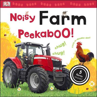 Noisy Farm Peekaboo!: 5 Farm Sounds! (Noisy Peekaboo!) Cover Image