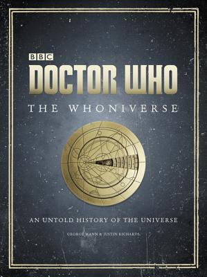 Doctor Who: The Whoniverse: The Untold History of Space and Time Cover Image