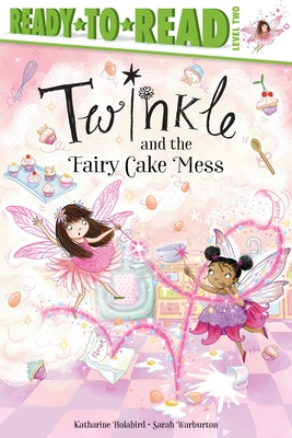 Twinkle and the Fairy Cake Mess Cover Image