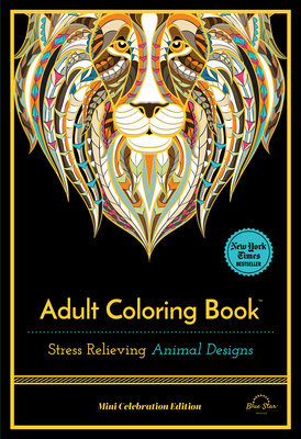 Stress Relieving Animal Designs: Adult Coloring Book, Mini Edition Cover Image