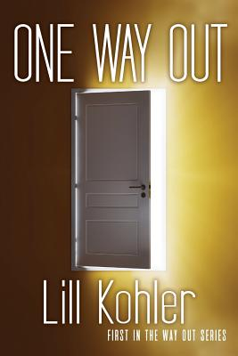 One Way Out: First in the Way Out Series Cover Image