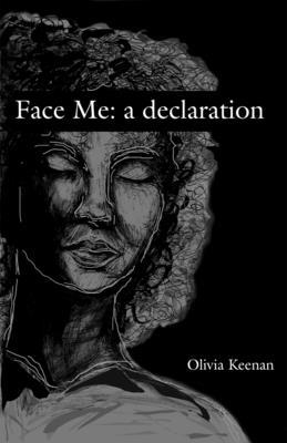 Face Me: a declaration Cover Image