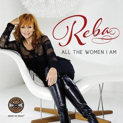 Reba: All the Women I Am Cover Image