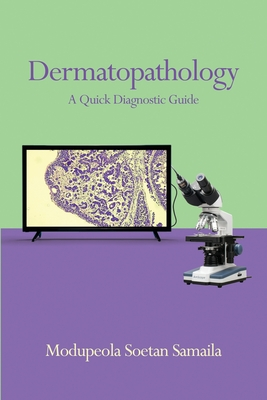 Dermatopathology: A Quick Diagnostic Guide Cover Image