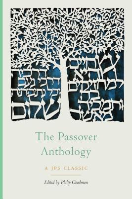 The Passover Anthology (The JPS Holiday Anthologies) Cover Image
