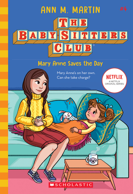 Mary Anne Saves the Day (The Baby-sitters Club, 4) (Library Edition) Cover Image