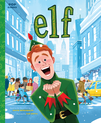 Elf: The Classic Illustrated Storybook (Pop Classics #9) Cover Image