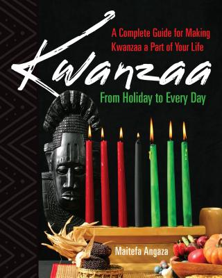 Kwanzaa: From Holiday to Every Day Cover Image