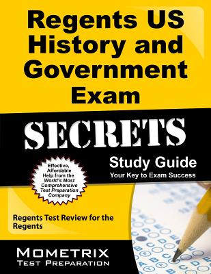 Regents US History and Government Exam Secrets Study Guide: Regents Test Review for the Regents Cover Image