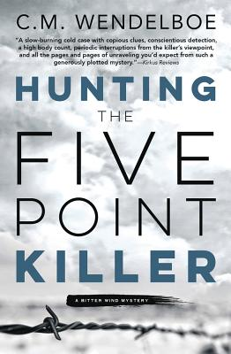 Hunting the Five Point Killer (Bitter Wind Mystery #1) Cover Image