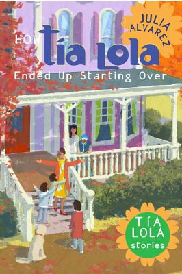 How Tia Lola Ended Up Starting Over Cover Image