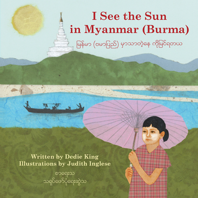 I See the Sun in Myanmar (Burma) (I See the Sun in ... #6) Cover Image