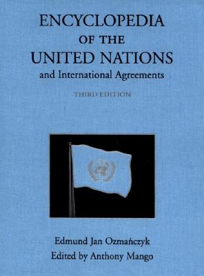 Cover for Encyclopedia of the United Nations and International Agreements