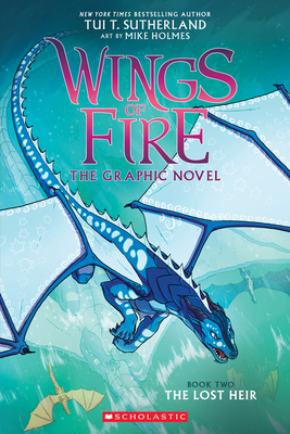 The Lost Heir (Wings of Fire Graphic Novel #2) Cover Image