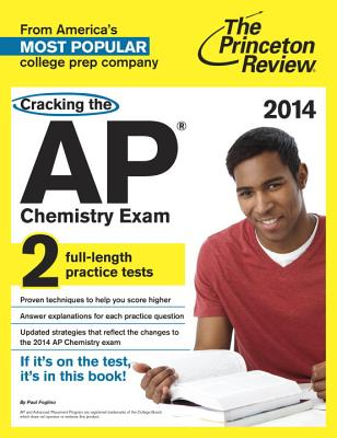 Cracking the AP Chemistry Exam, 2014 Edition Cover