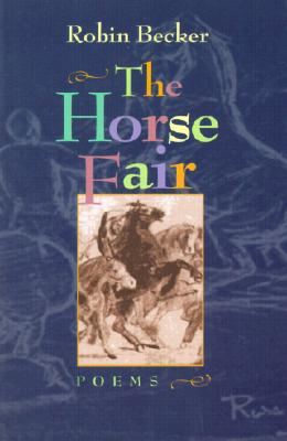 The Horse Fair (Pitt Poetry Series) Cover Image