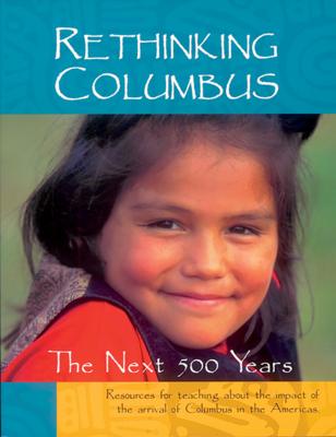 Rethinking Columbus: The Next 500 Years Cover Image