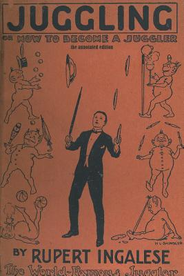 Juggling: or - how to become a juggler Cover Image