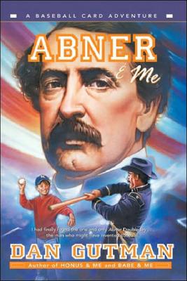 Abner & Me (Baseball Card Adventures (Pb)) Cover Image