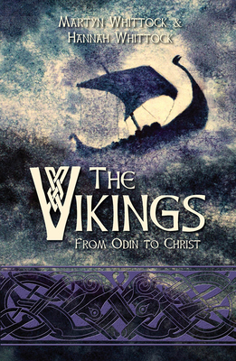 The Vikings: From Odin to Christ Cover Image